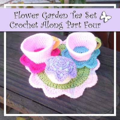 FLOWER GARDEN TEA SET PART FOUR|CROCHET ALONG|CREATIVE CROCHET WORKSHOP