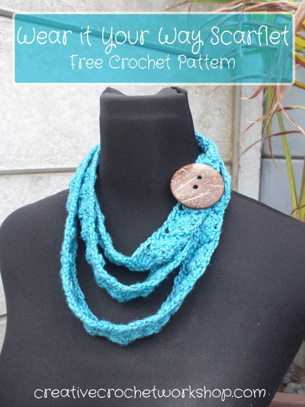 WEAR IT YOUR WAY SCARFLET | FREE CROCHET PATTERN | CREATIVE CROCHET WORKSHOP