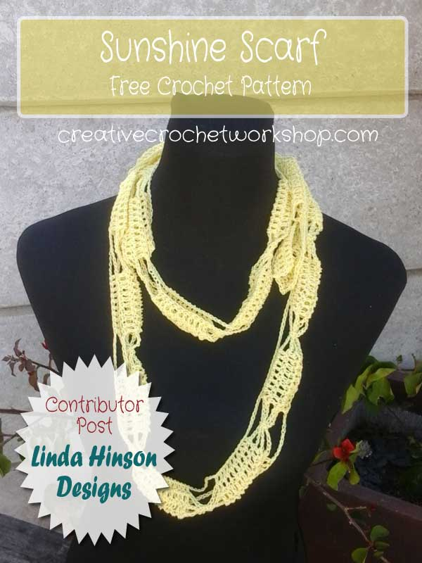 Sunshine Scarf - Linda Hinson | Contributor Post | Creative Crochet Workshop