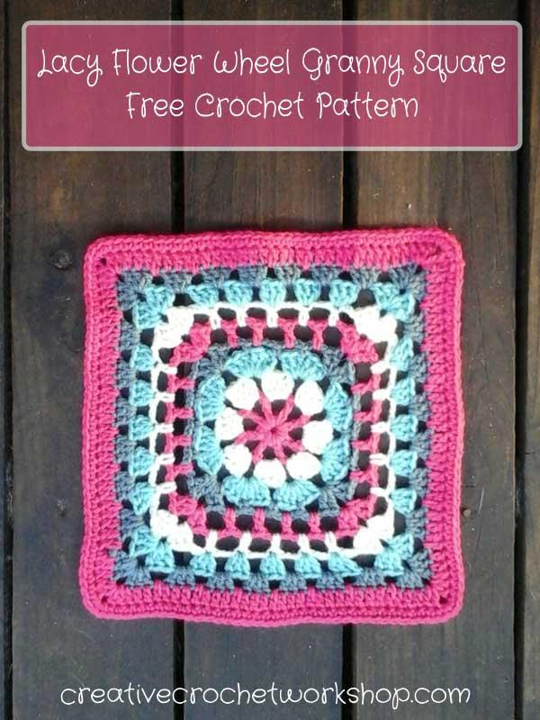 Lacy Flower Wheel Granny Square - Free Crochet Pattern | Creative Crochet Workshop