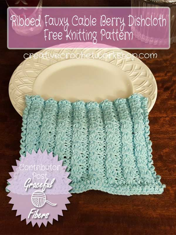 RIBBED FAUXY CABLE BERRY DISHCLOTH - Contributor Post