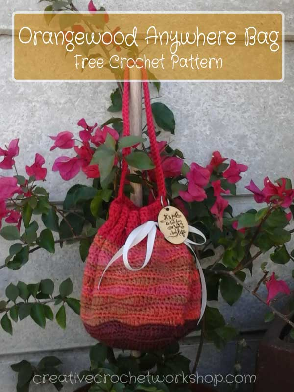 Orangewood Anywhere Bag - Free Crochet Pattern | Creative Crochet Workshop