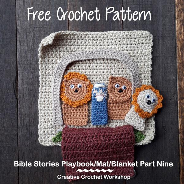 My Bible Stories Playbook Part Nine | Free Crochet Pattern | Creative Crochet Workshop @creativecrochetworkshop #ccwbiblestoriescrochetalong