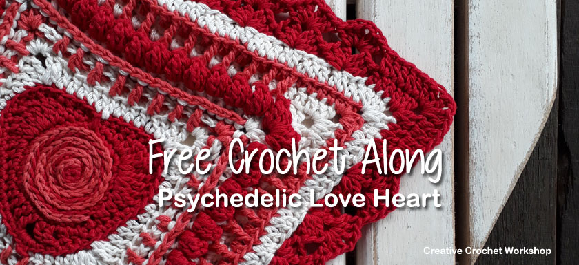 Psychedelic Love Heart | Free Crochet Along | Creative Crochet Workshop