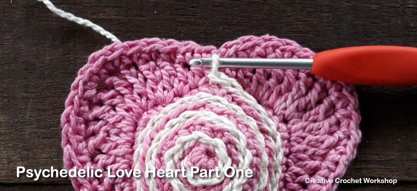 Psychedelic Love Heart Part One - Free Crochet Pattern | Creative Crochet Workshop | #ccwpsychedelicloveheart #crochetalong #crochet @creativecrochetworkshop