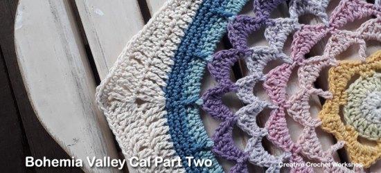 Bohemia Valley Cal Part Two | Creative Crochet Workshop #ccwbohemiacrochetalong #crochetalong #freecrochetpattern #crochet @creativecrochetworkshop