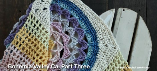 Bohemia Valley Cal Part Three | Creative Crochet Workshop #ccwbohemiacrochetalong #crochetalong #freecrochetpattern #crochet @creativecrochetworkshop