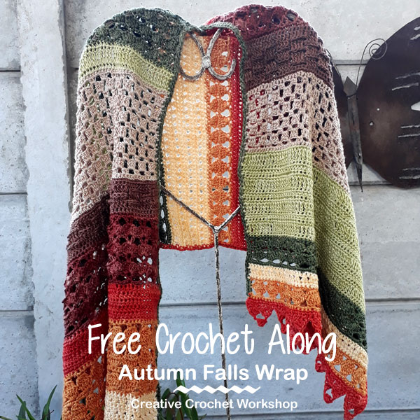 Autumn Falls Wrap | Free Crochet Along | Creative Crochet Workshop #creativecrochetworkshop #freecrochetpattern #crochetalong #crochet #ccwautumnfallswrap