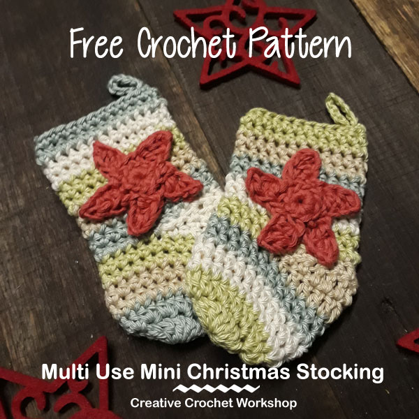 Multi Use Mini Christmas Stocking Creative Crochet Workhsop