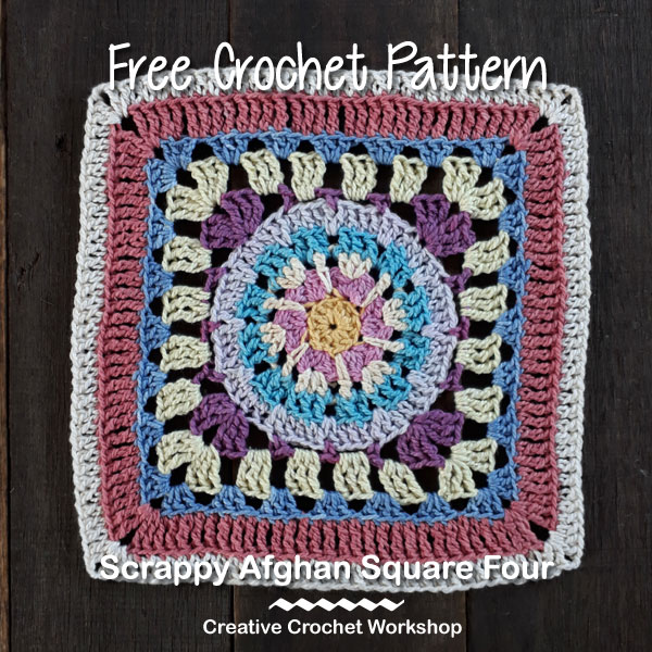 Scrappy Afghan Square 2018 Number Four - Free Crochet Pattern | Creative Crochet Workshop @creativecrochetworkshop #freecrochetpattern #grannysquare #afghansquare #crochetalong #ccwcrochetablock2018