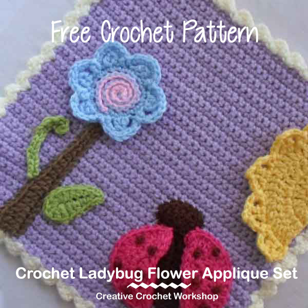 Crochet Ladybug Flower Applique Set | Creative Crochet Workshop #freecrochetpattern #crochet @creativecrochetworkshop