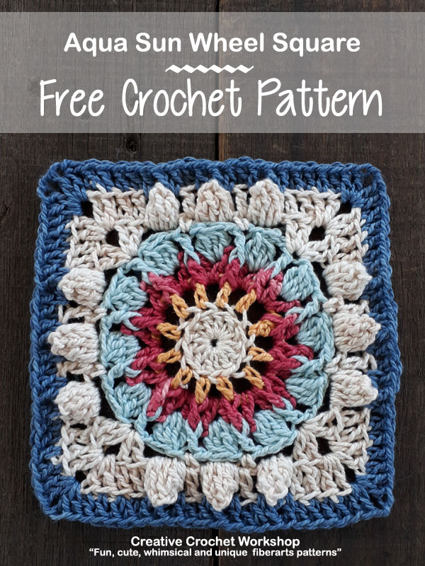 Aqua Sun Wheel Square - Free Crochet Pattern | Creative Crochet Workshop #freecrochetpattern #crochet #crochetsquare