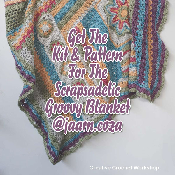 Scrapsadelic Groovy Blanket | Creative Crochet Workshop