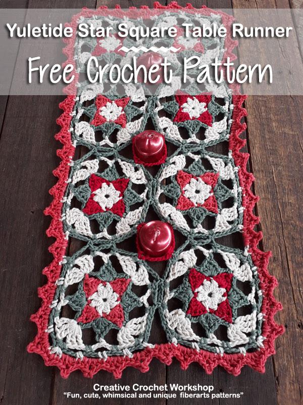 Yuletide Star Square Table Runner- Free Crochet Pattern | Creative Crochet Workshop #freecrochetpattern #crochet #crochetsquare #christmas #holiday