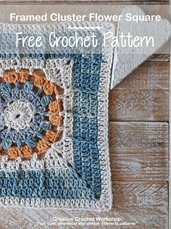 Framed Cluster Flower Square - Free Crochet Pattern | Creative Crochet Workshop @creativecrochetworkshop #freecrochetpattern #grannysquare #afghansquare #crochetalong #ccwcrochetablock2019