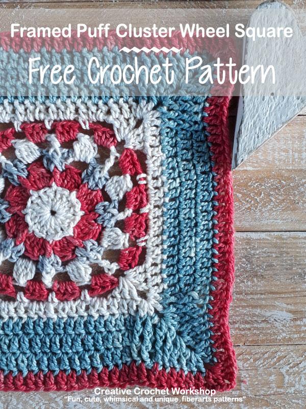 Framed Puff Cluster Wheel Square - Free Crochet Pattern | Creative Crochet Workshop @creativecrochetworkshop #freecrochetpattern #grannysquare #afghansquare #crochetalong #ccwcrochetablock2019