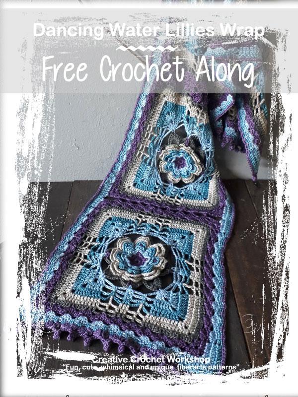 Dancing Water Lilies Wrap   Creative Crochet Workshop @creativecrochetworkshop #crochetalong #crochetshawl #crochetwrap #ccwdancingwaterlilieswrap #crochetpattern