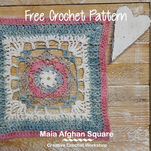 Maia Afghan Square - Free Crochet Pattern | Creative Crochet Workshop @creativecrochetworkshop #freecrochetpattern #grannysquare #afghansquare #crochetalong #ccwcrochetablock2019
