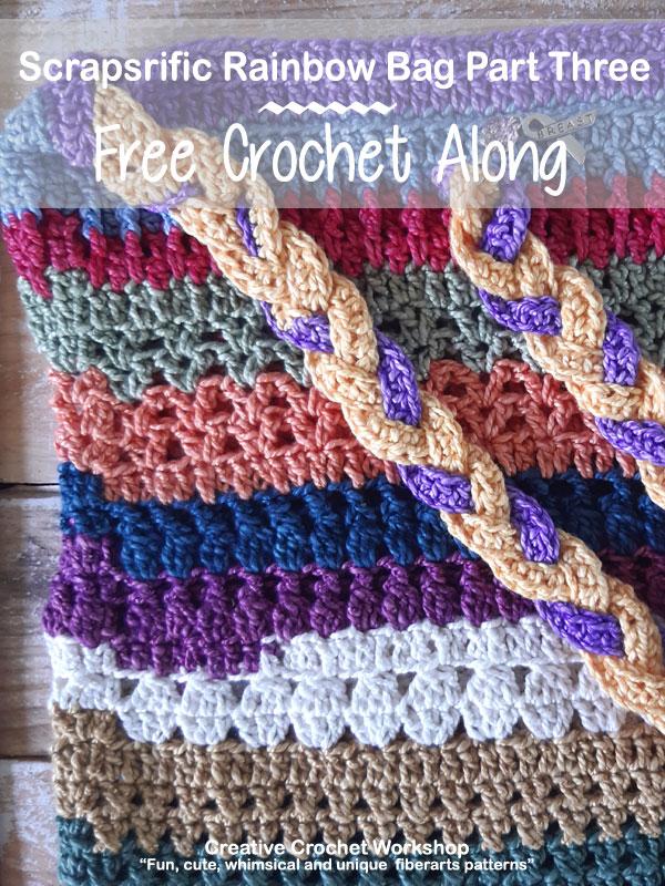 Scrapsrific Rainbow Bag Part Three - Free Crochet Pattern | Creative Crochet Workshop #freecrochetpattern #crochet #crochetalong #crochetbag #ccwscrapsrificrainbowbag @creativecrochetworkshop