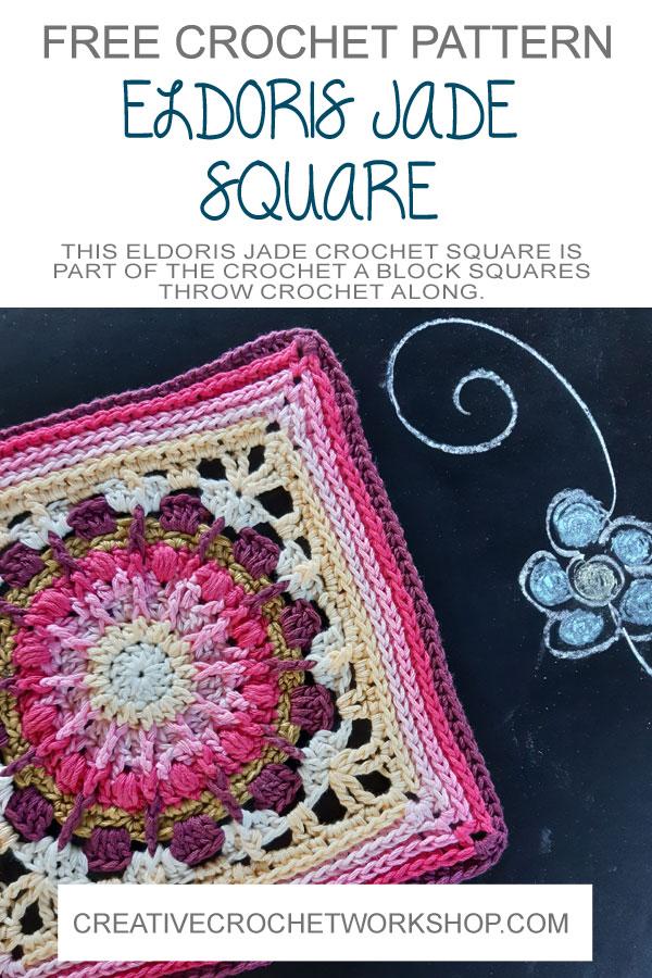 Eldoria Jade Crochet Square - Crochet A Block 2021 | Creative Crochet Workshop @creativecrochetworkshop #crochetsquare #freecrochetalong #crochetblanket #crochetthrow #ccwcrochetablock2021