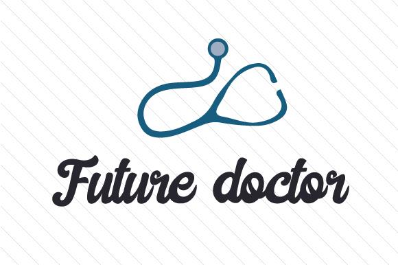 Future doctor SVG Cut file by Creative Fabrica Crafts