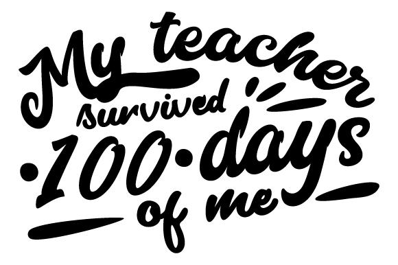 I roared my way through 100 days SVG Cut file by Creative