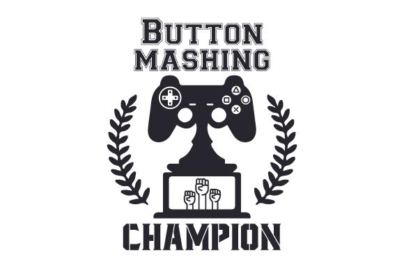 Button mashing champion SVG Cut file by Creative Fabrica