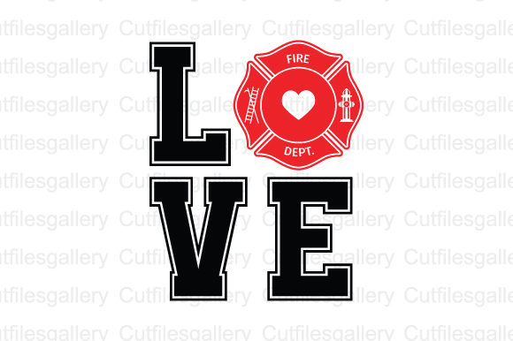 Download Love Firefighter SVG (Graphic) by cutfilesgallery ...