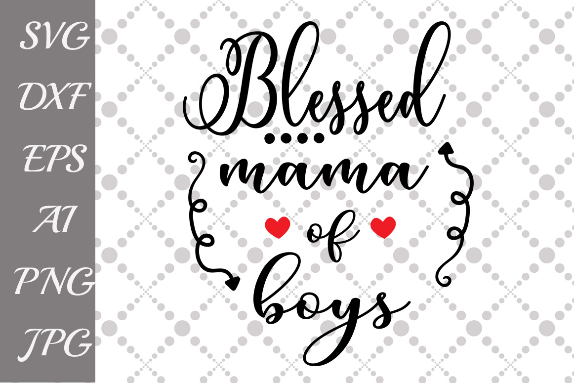 Blessed mama of boys Svg Graphic by prettydesignstudio