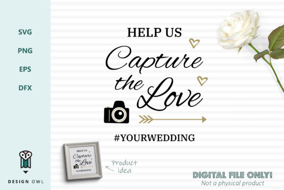Download Help Us Capture the Love - SVG File (Graphic) by Design ...