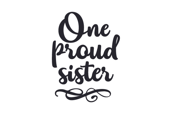 One proud Sister SVG Cut file by Creative Fabrica Crafts