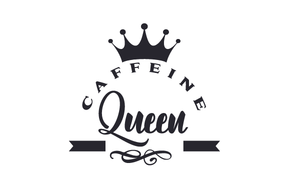 Caffeine Queen SVG Cut file by Creative Fabrica Crafts