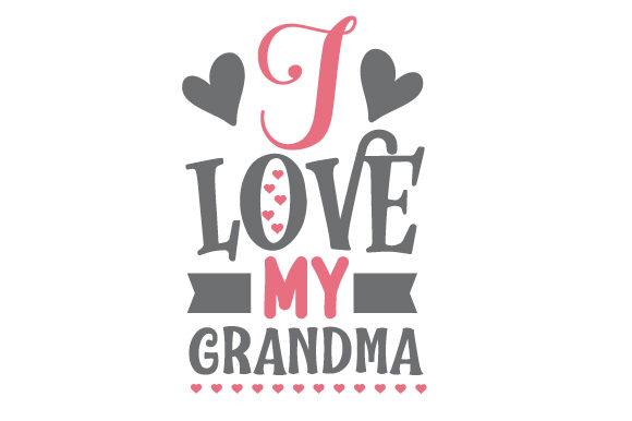 Download Love Grandma Life Svg - SVG Premium Download