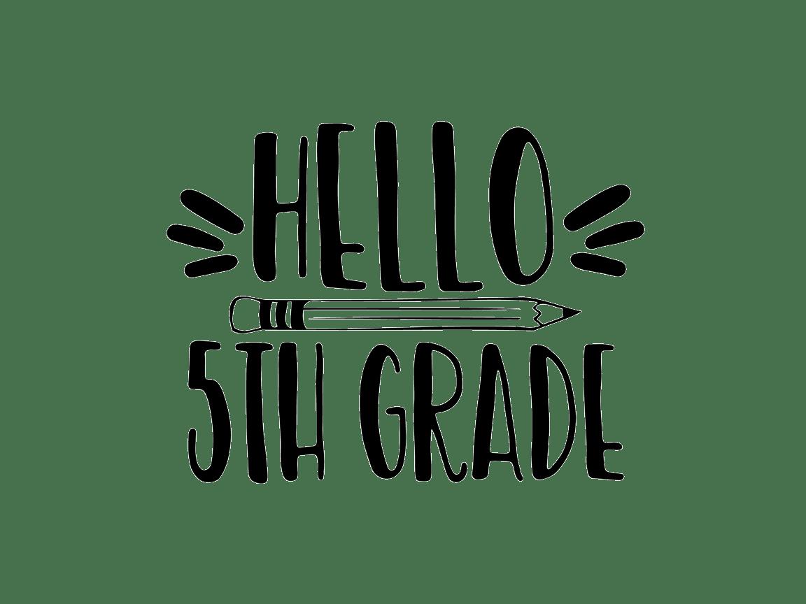 Hello 5th Grade (Graphic) by TheSmallHouseShop · Creative