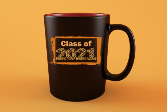 ・pickup characters have a 50% chance of appearing. Sublimation - Class of 2021 (Graphic) by MidasStudio · Creative Fabrica