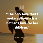 17 Mom Quotes That Are Loaded With Valuable Life Lessons Creative Healthy Family