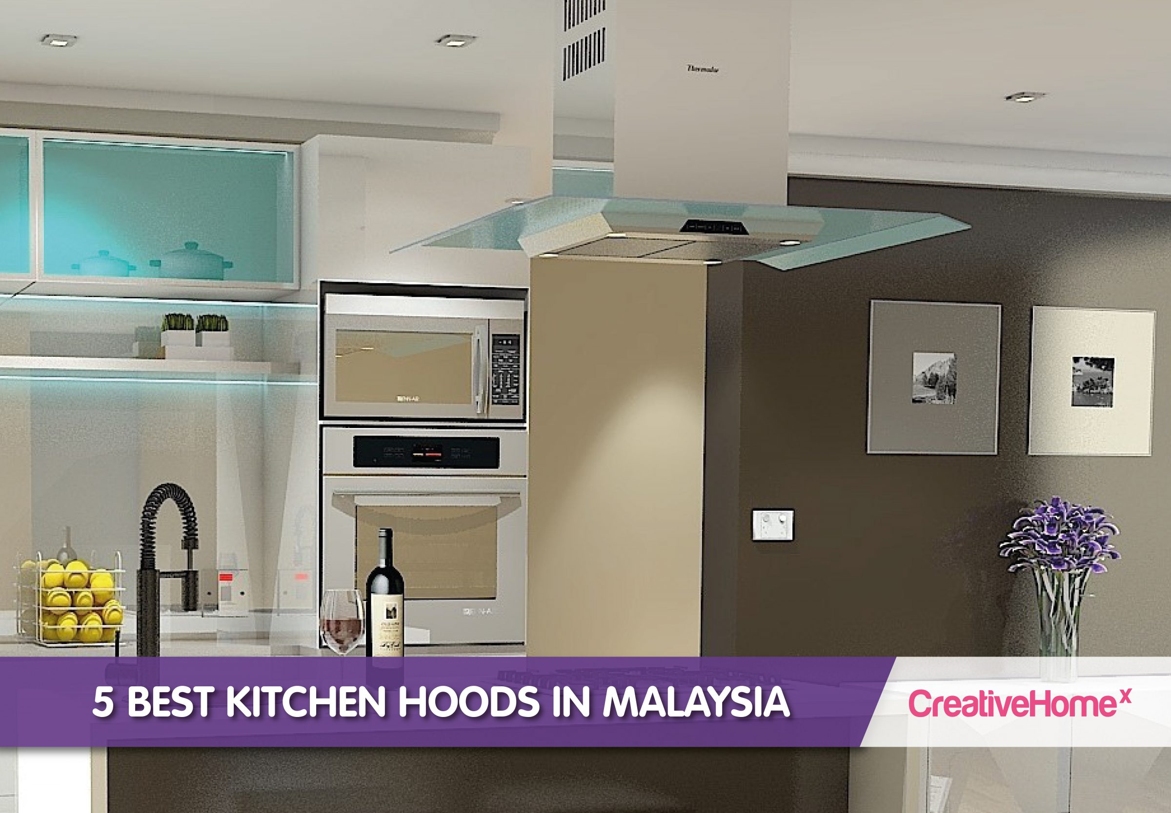 best kitchen hoods cheap small table 5 in malaysia s no 1 interior design while we certainly appreciate the heady fumes of a home cooked meal after long day most us could do without smell cooking spreading to far