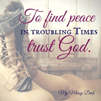 Find peace in troubling times by trusting God.