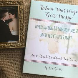 When Marriage Gets Messy My Messy Desk Books