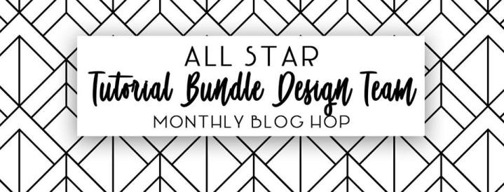 All Star Tutorial Bundle Design Team