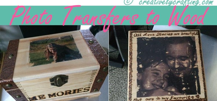 Photo Transfer to Wood – Great DIY Project