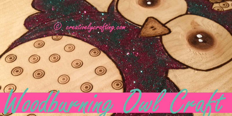 Owl Craft – Pyrography Project – Woodburning Fun!