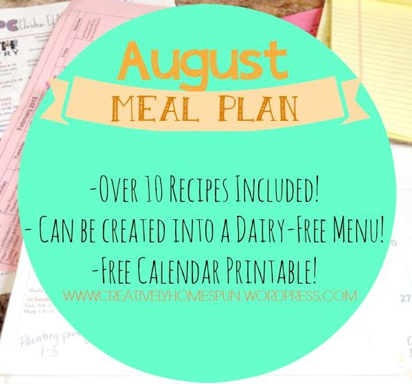 August Meal Plan!  || FREE PRINTABLES ||