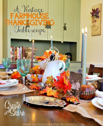 November Create and Share A Vintage Farmhouse Thanksgiving Tablescape #thanksgiving #tabledecor #farmhouse #createandshare