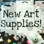 New Art supplies!