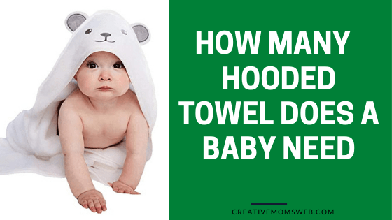 How many hooded towels does a baby need?