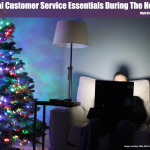 4 Social Customer Service Essentials During The Holidays