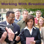 Mission Possible: 5 Tips For Successfully Working With Broadcast Media