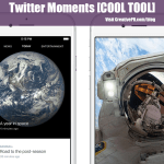 Twitter Moments [COOL TOOL]