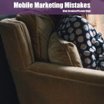 Mobile Marketing Mistakes